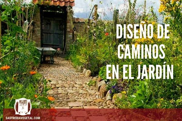 Diseño de Caminos, jardínes
