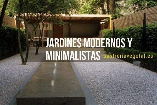 Jardines Modernos y Minimalistas