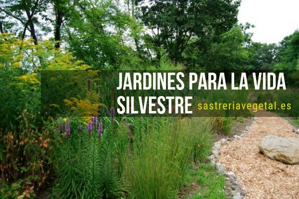 Jardines para la Vida Silvestre