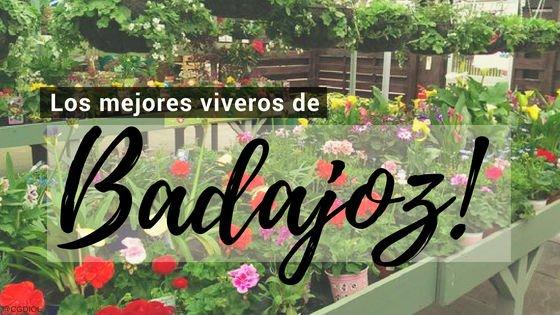 Viveros en Badajoz