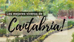 Cantabria, Directorio de Viveros.