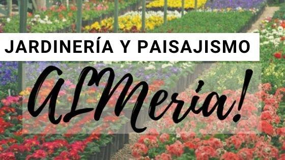 Jardinería en Almería