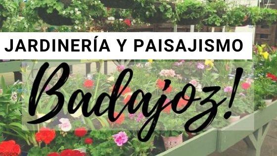 Jardineria Badajoz