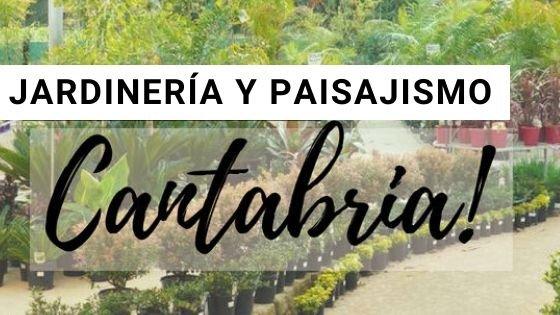 Jardinería en Cantabria