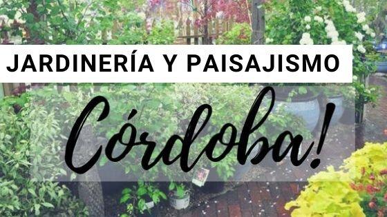 Jardinería en Cordoba