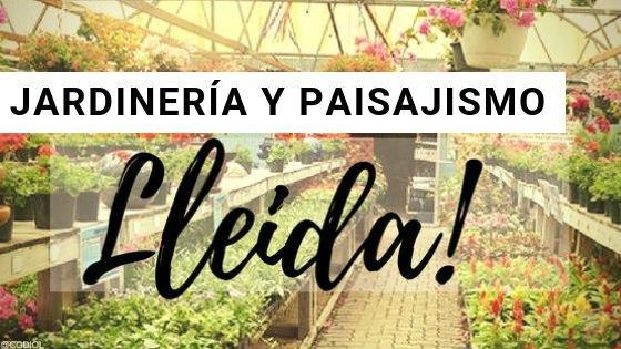 Jardinería en Lleida