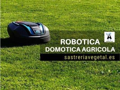 domotica, robotica agrícola