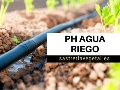 PH del Agua de Riego
